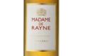 Madame de Rayne Second vin du Château de Rayne Vigneau, Sauternes